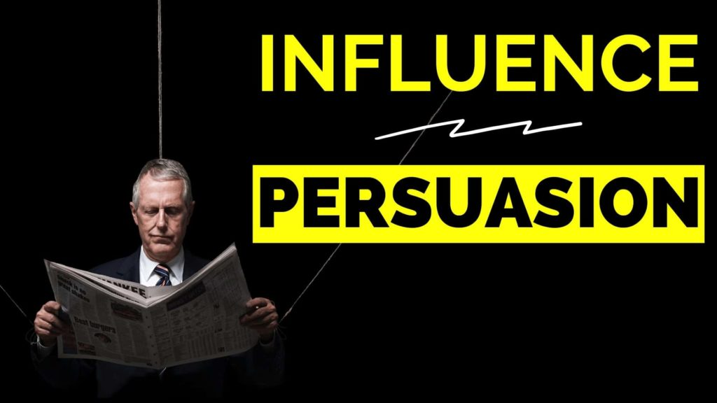 Influence / Persuasion