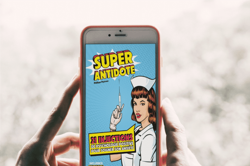 Super Antidote - 21 Jours De Psychologie Positive
