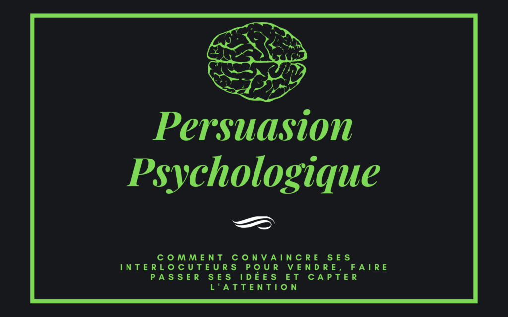 Persuasion psychologique formation