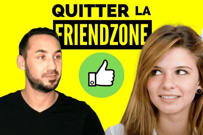 Comment quitter la friendzone en 4 étapes