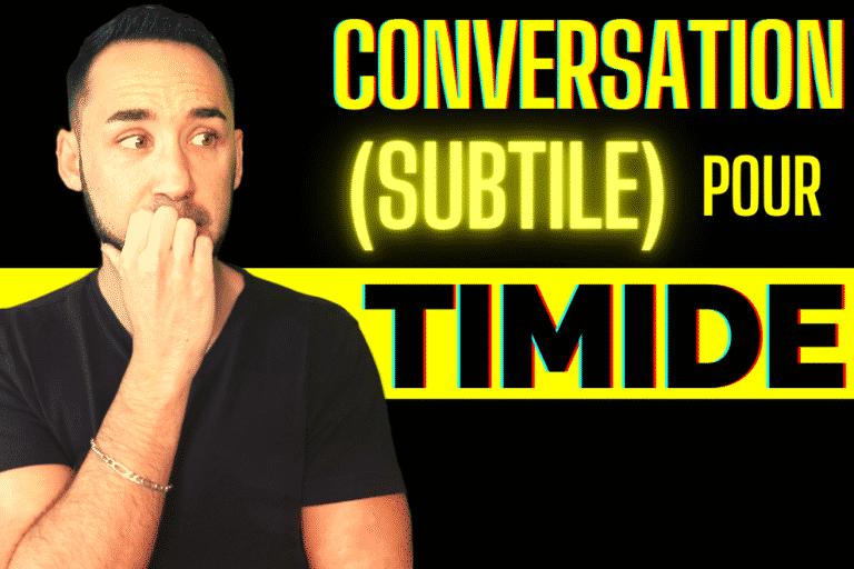 Comment avoir de la conversation quand on est timide